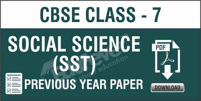 Class-7-Social-Science-Previous-Year-Papers