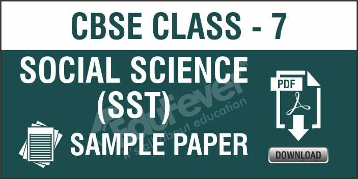 Class 7 Social Science Sample Paper