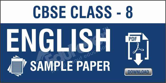 Class 8 English Sample Papers