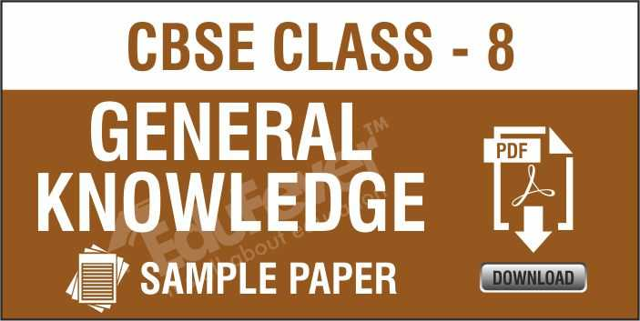 Class 8 GK Sample Papers