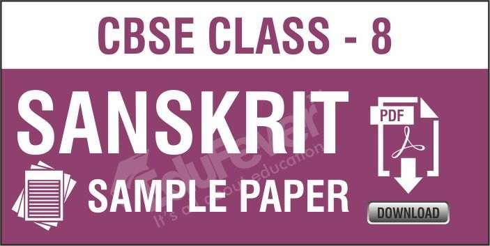 Class 8 Sanskrit Sample Papers