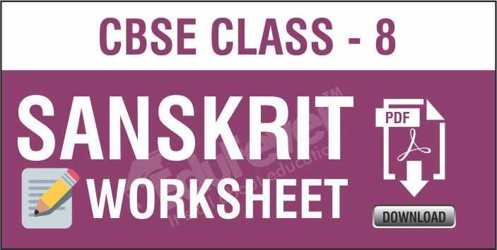 Class 8 Sanskrit Worksheets