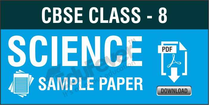 Class 8 Science Sample Papers