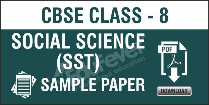 Class 8 Social Science Sample Papers