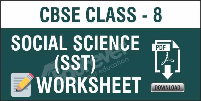Class 8 Social Science Worksheets
