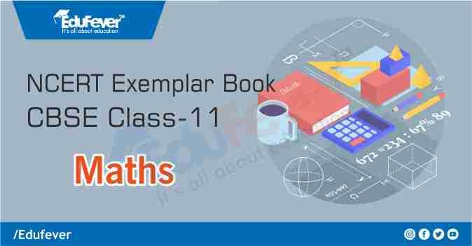 CBSE Class 11 Maths Exemplar Book & Solutions