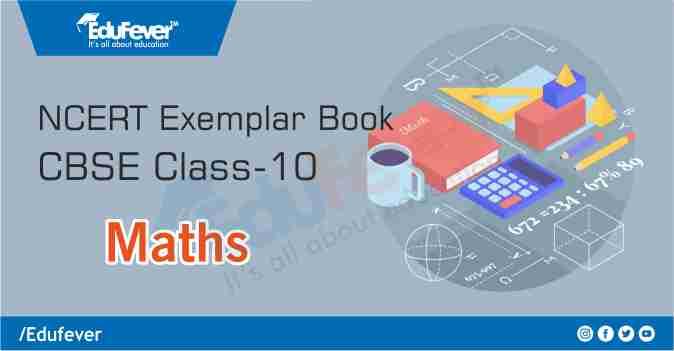 CBSE Class 10 Maths Exemplar Book & Solutions