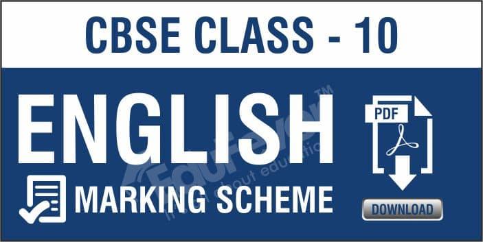 Class 10 English Marking Scheme