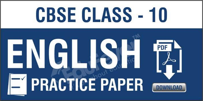 Class 10 English Practice Paper