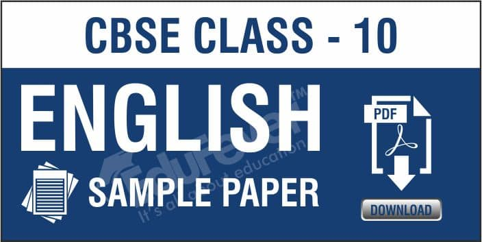CBSE Class 10 English Sample Paper