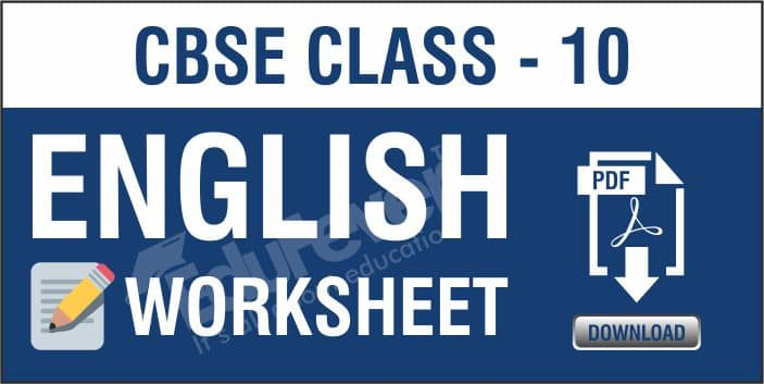 Class 10 English Worksheets