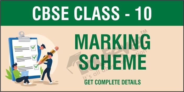 CBSE Class 10 Marking Scheme