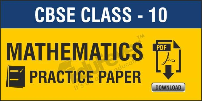 Class 10 Maths Practice Papers
