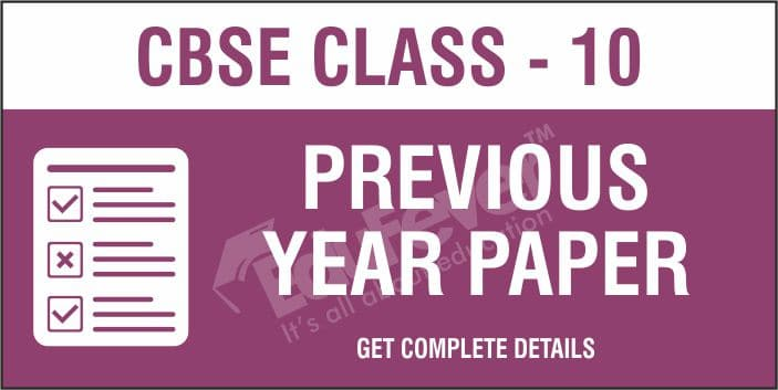 CBSE Class 10 Previous Year Papers