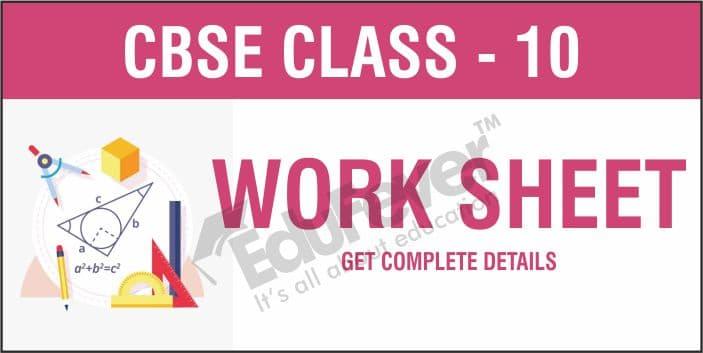 CBSE Class 10 Worksheets