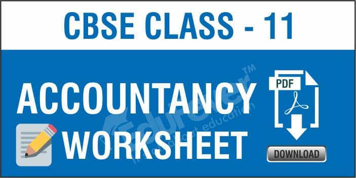 Class 11 Accountancy Worksheets