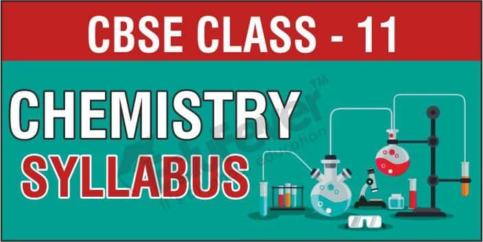 CBSE Class 11 Chemistry Syllabus