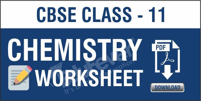 Class 11 Chemistry Worksheets