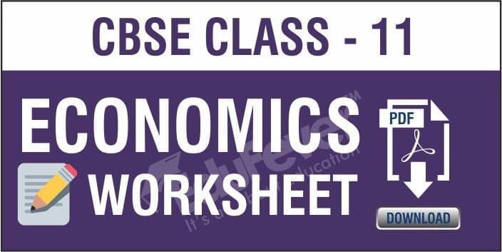 Class 11 Economics Worksheets