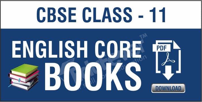 Class 11 English Core NCERT Books