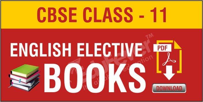 Class 11 English Elective NCERT Books