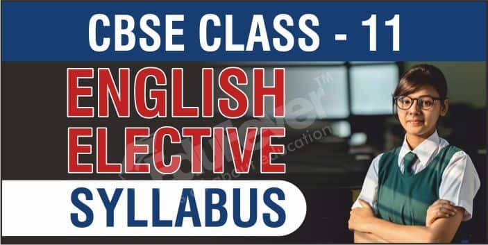 CBSE Class 11 English Elective Syllabus