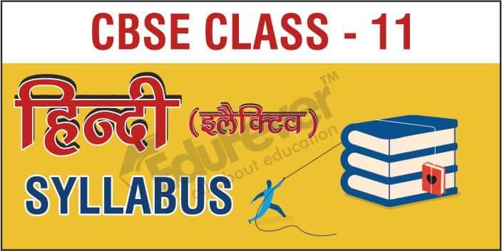 Class 11 Hindi Elective Syllabus
