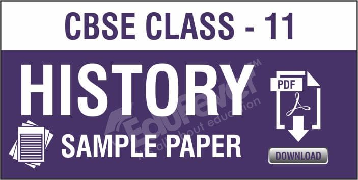 Class 11 History Sample Papers