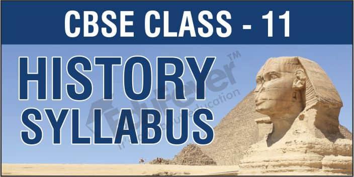 CBSE Class 11 History Syllabus-1