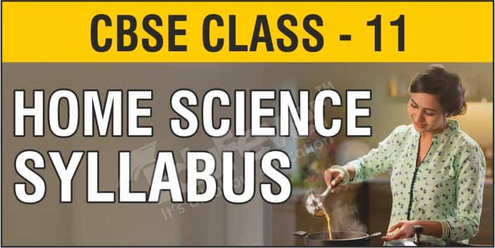 CBSE Class 11 Home Science Syllabus 1