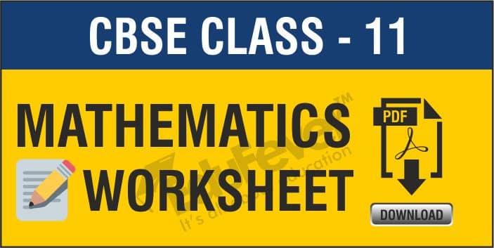 Class 11 Mathematics Worksheets