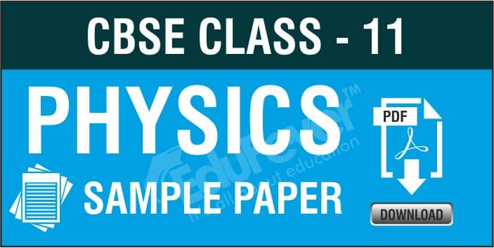 CBSE Class 11 Physics Sample Papers
