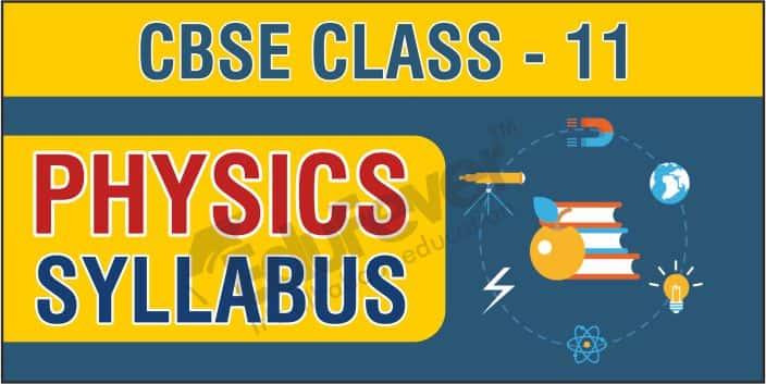 CBSE Class 11 Physics Syllabus 1