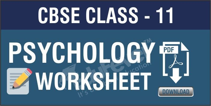 Class 11 Psychology Worksheets