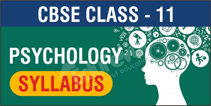 CBSE Class 11 Psychology Syllabus