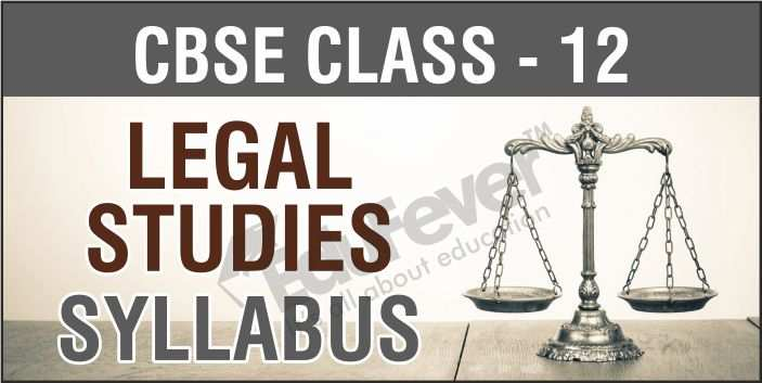 Class 12 Legal Studies Syllabus