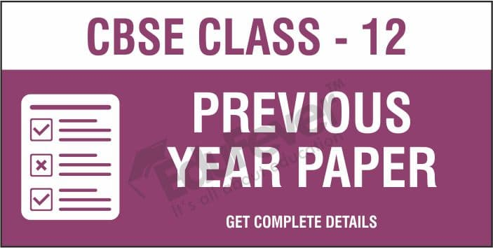 CBSE Class 12 Previous Year Papers 1