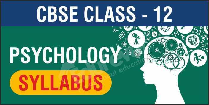 Class 12 Psychology Syllabus