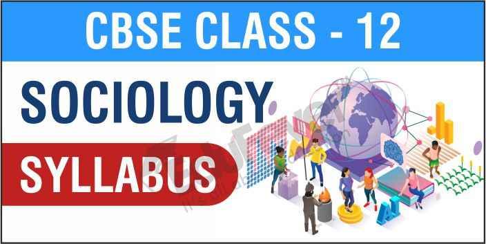 Class 12 Sociology Syllabus