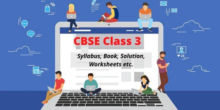 CBSE Class 3 Study Materials
