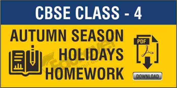 CBSE Class 4 Autumn Season Holiday Homework