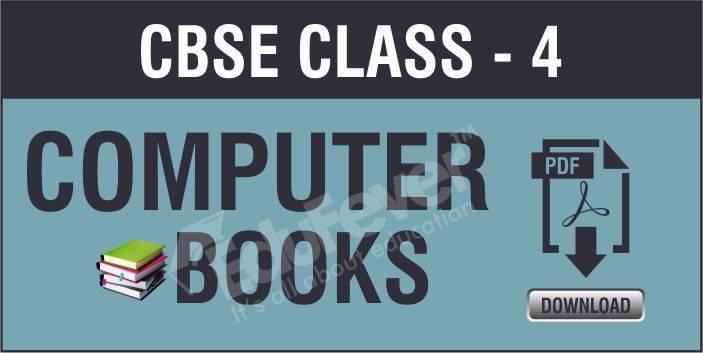 CBSE Class 4 Computer NCERT Book