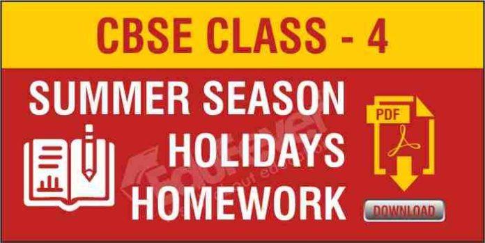 CBSE Class 4 Summer Season-Holiday Homework