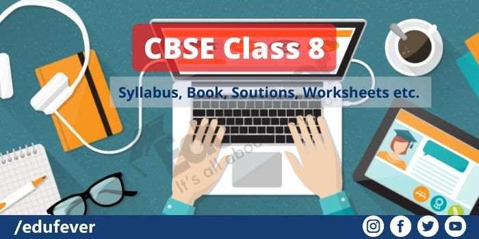 CBSE Class 8 Study Materials