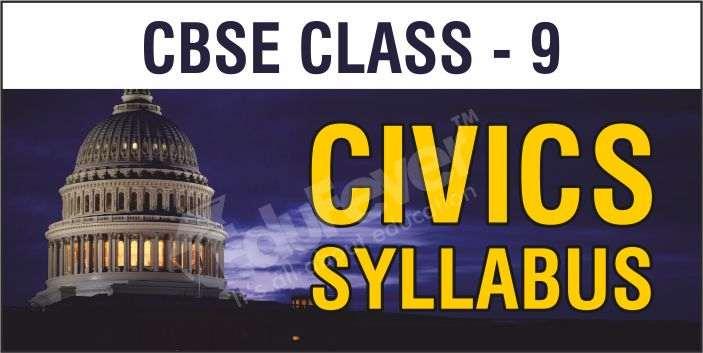 CBSE Class 9 Civics Syllabus