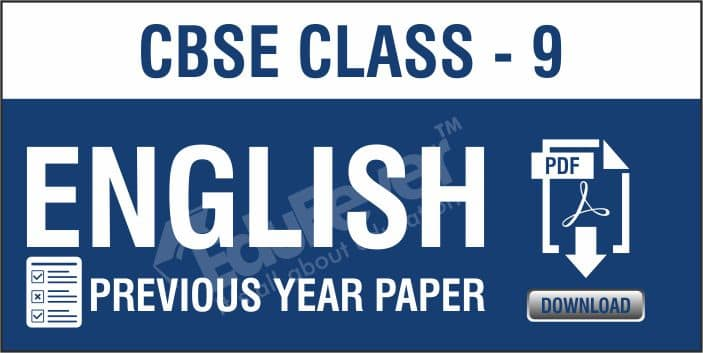 CBSE Class-9 English Previous Year Papers