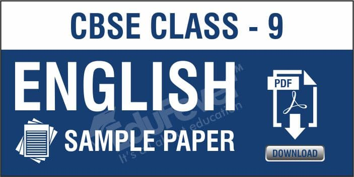 CBSE Class 9 English Sample Papers