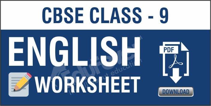 CBSE-Class-9-English-Worksheets