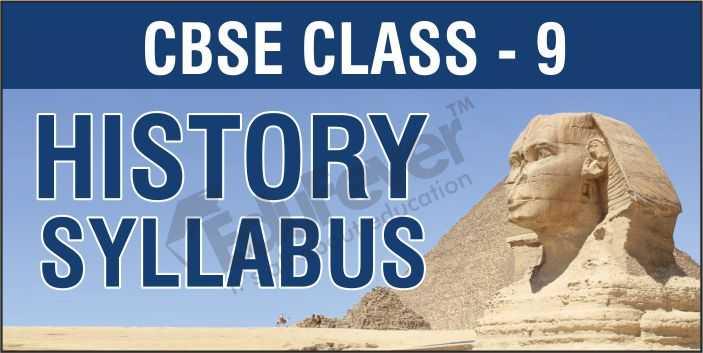 CBSE Class 9 History Syllabus