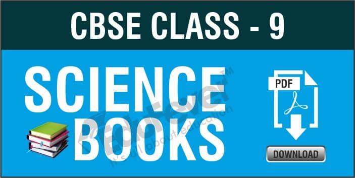 CBSE Class 9 Science NCERT Books
